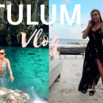 TULUM Travel Vlog